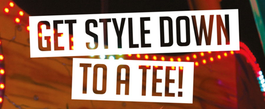 Get Style Down To a Tee!
